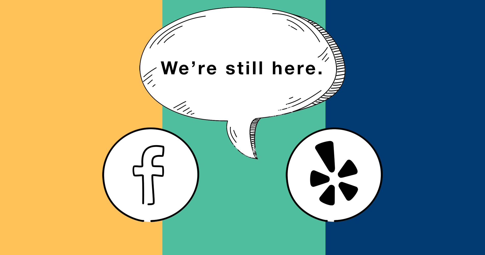 We're still here: pivoting your business